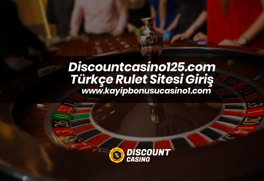 Discountcasino125.com Türkçe Rulet Sitesi Giriş
