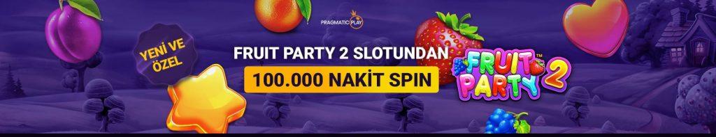 Discount Casino132 Giriş ile  Fruit Partiy 2'de 100.000 Nakit Spin