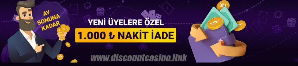DİSCOUNT CASİNO -  YENİ ÜYELERE ÖZEL 1.000TL